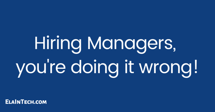 Hiring Managers, you're doing itwrong!