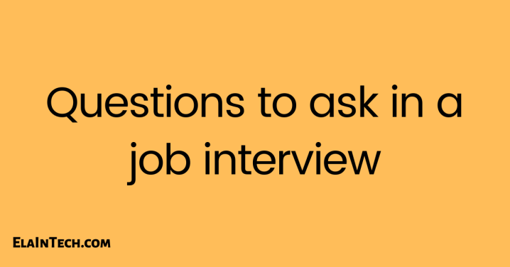 Questions to ask in a jobinterview